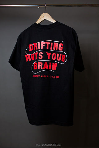 Drifting Rots Your Brain T-Shirt