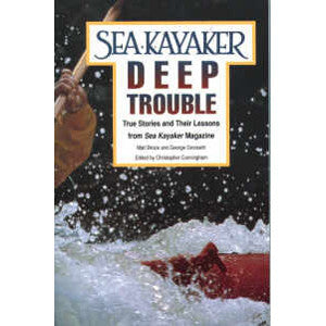 Sea Kayaker Deep Trouble by George Gronseth & Matt Broze