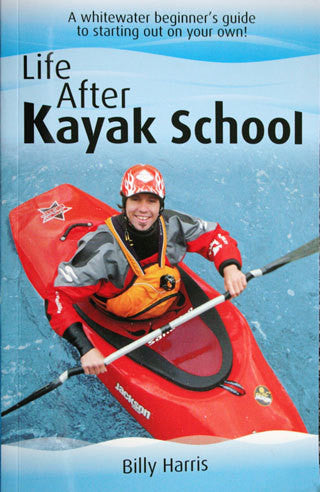 Life After Kayak School