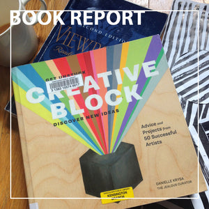 BOOK REPORT | CREATIVE BLOCK by Danielle Krysa
