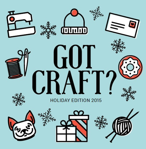 Got Craft? Holiday Edition Poster: Xmas Market Dec 12 + 13 in Vancouver
