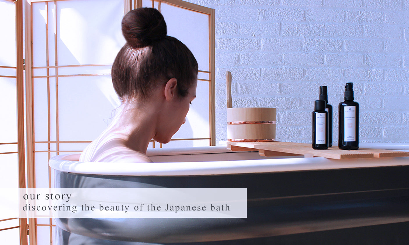 Amayori, Our Story, Japanese Bathing Rituals, Japanese Beauty Begins with a Bath