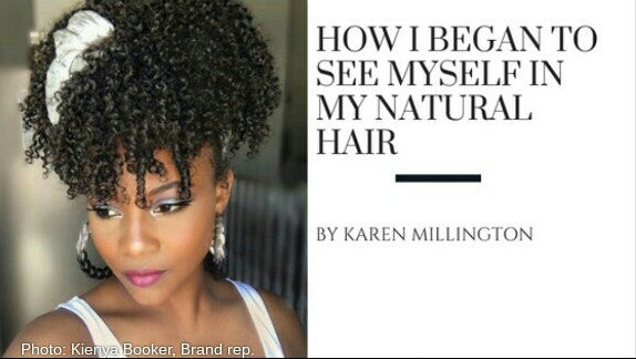 How I learned to 'see myself' in my Natural Hair