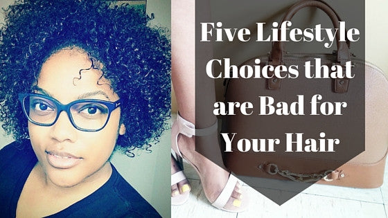 5 Lifestyle Choices that are Bad for Your Hair