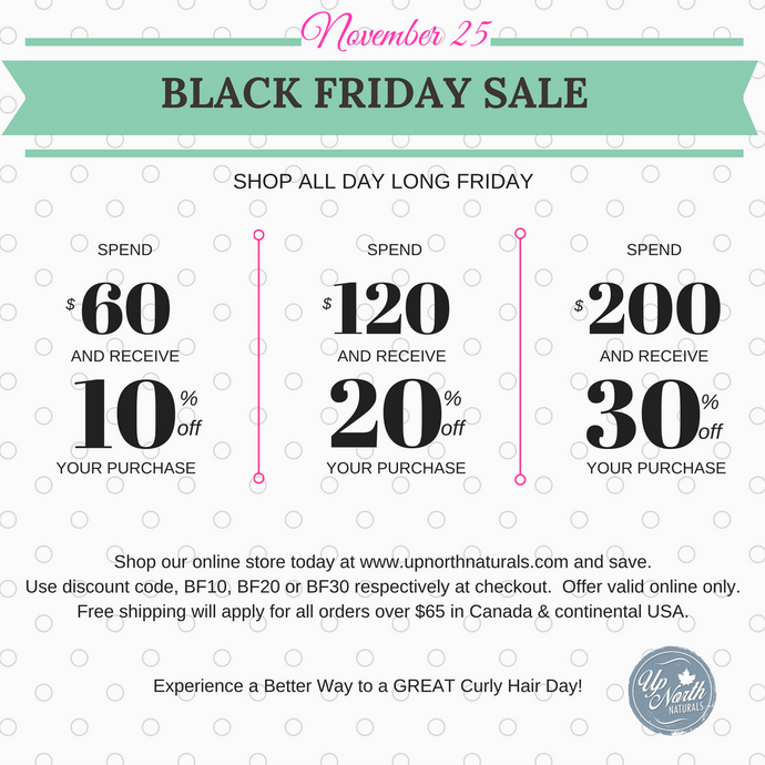 BLACK FRIDAY @ UP NORTH NATURALS