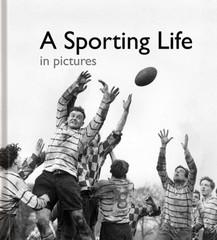 A Sporting Life in Pictures