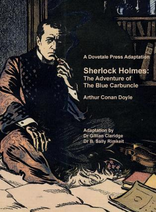 A Dovetale Press Adaptation Sherlock Holmes: The Adventure Of The Blue Carbuncle Arthur Conan Doyle