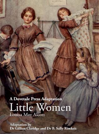 A Dovetale Press Adaptation Little Women Louisa May Alcott