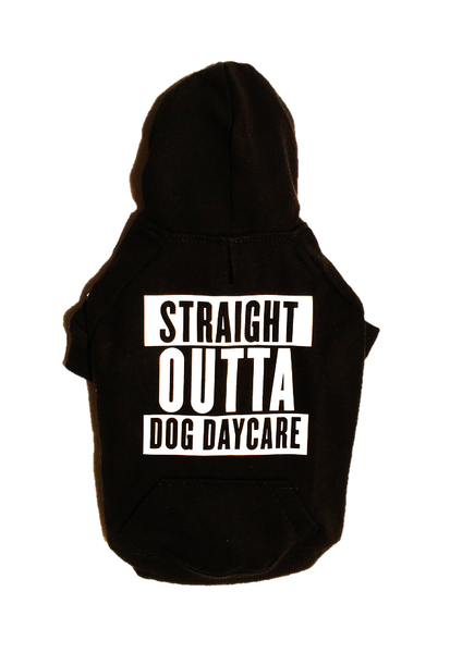 Straight Outta Dog Daycare - Dressed By Finn, LLC