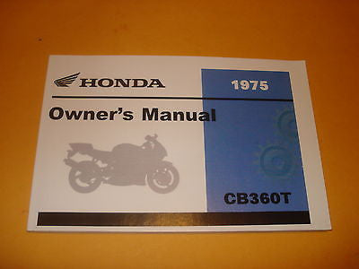 Honda CB360 CB 360 CB360T  Owners Manual 1975