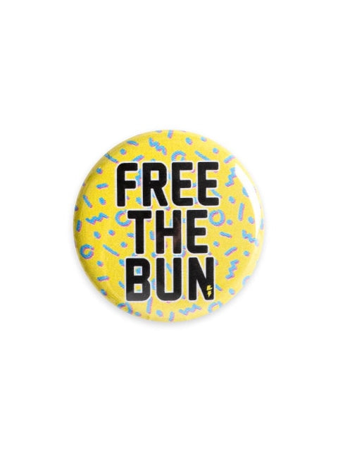 Sugar and Bruno Free The Bun Button - B1243