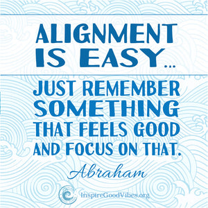 Alignment is Easy...