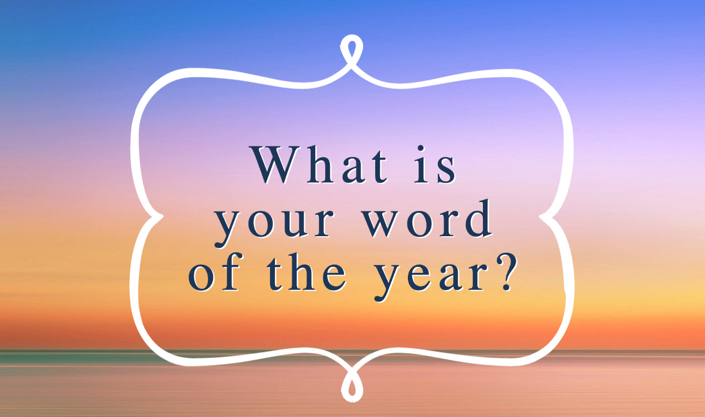 Find your word of the year and make it the best!