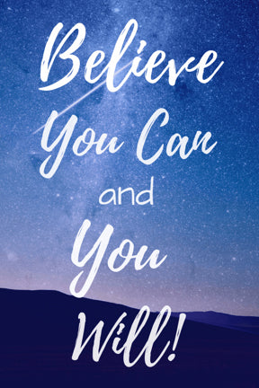 Believe you can - positive energy quotes
