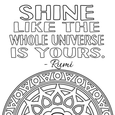 "Free coloring pages ""shine like the universe is yours"""