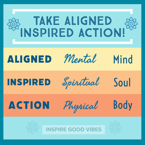 aligned inspired action - inspiregoodvibes