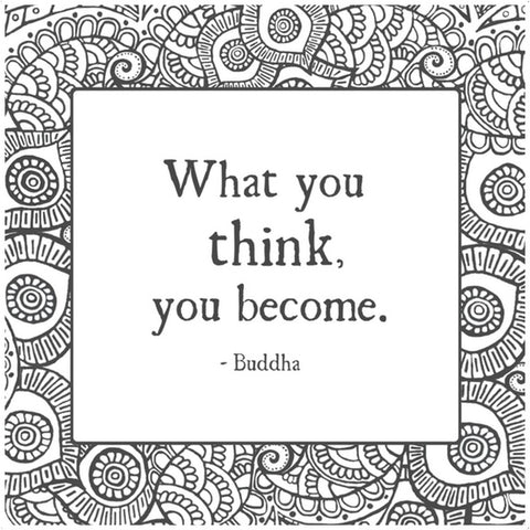 "buddha quote free coloring print ""what you think you become"""