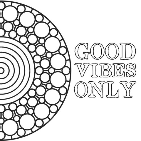 free coloring page printable good vibes only
