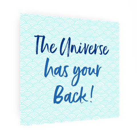 the universe has your back print