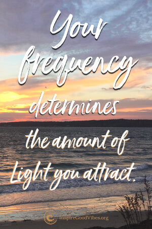 Raise Your Frequency Attract Positive Energy Inspire