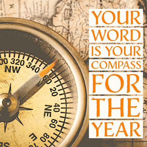 your word is your compass for the year