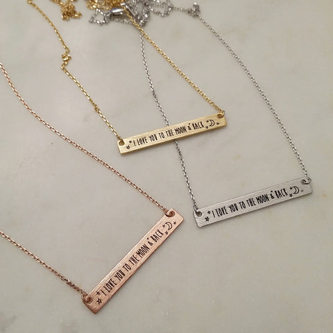I LOVE YOU TO THE MOON & BACK (Bar) Necklace