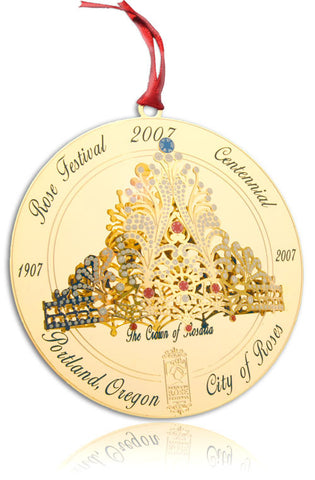 2007 Portland Ornament: Rose Festival Centennial - The Crown of Rosaria