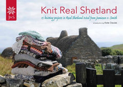 Knit Real Shetland by Jamieson and Smith - Convent and Chapel Wool Shop