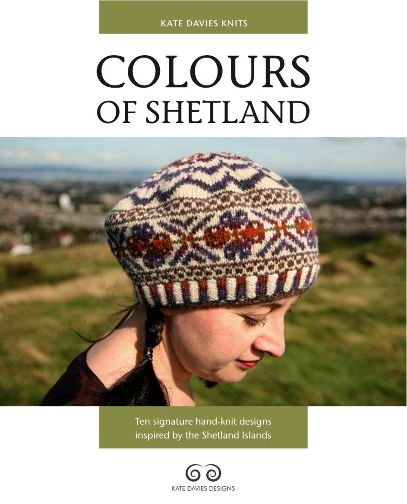 Colours of Shetland by Kate Davies Designs