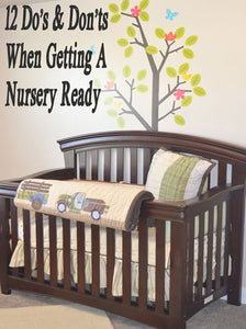12 Do's and Don'ts When Getting A Nursery Ready