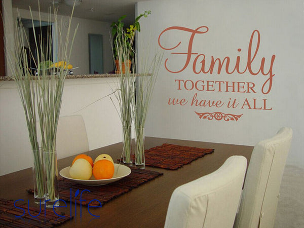 New 2015 Removable Vinyl Family, together we have it all Wall Decal Wall Quotes For Living Room Home Decoration Size 87*58cm