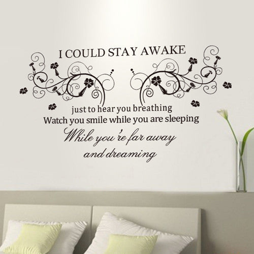 """I Could Stay Awake"" PVC Removable Wall Sticker Decor for bedroom living rooms"