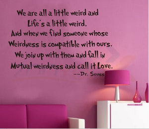 We are all a little Weird  DIY quote wall decals ZooYoo8076 living room  removable vinyl wall stickers home decoration