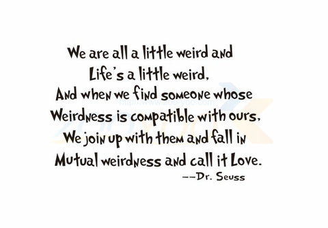 We Are All A Little Weird Diy Quote Wall Decals Zooyoo8076 Living