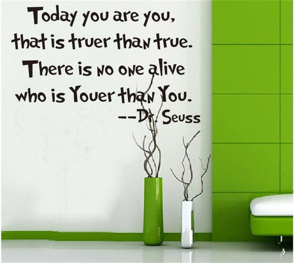 Today you are you Dr.Seuss home decor letters art vinyl decor wall stickers home decorations 8059. removable wall decals 2.5
