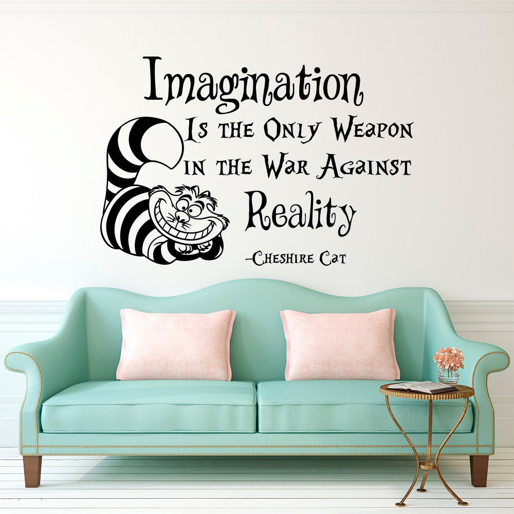 Cheshire Cat Saying Imagination Is The Only Weapon Quotes