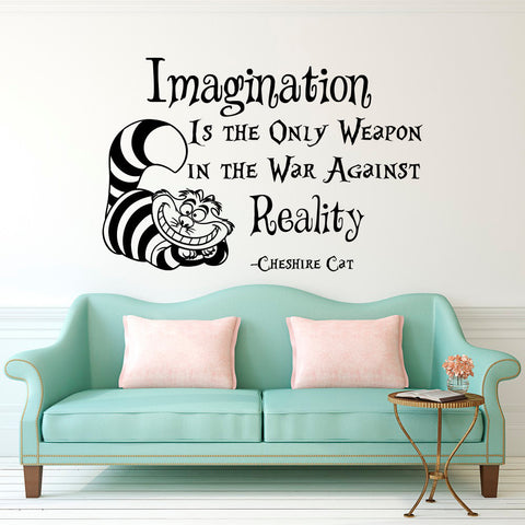 Cheshire Cat Saying Imagination Is The Only Weapon Quotes Wallpaper Alice In Wonderland Mural Kids Room Decor Vinyl Decal D-311