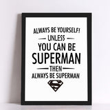 Super hero Quote Canvas Art Print Poster, Wall Pictures for Home Decoration,  Giclee Print Wall Decor
