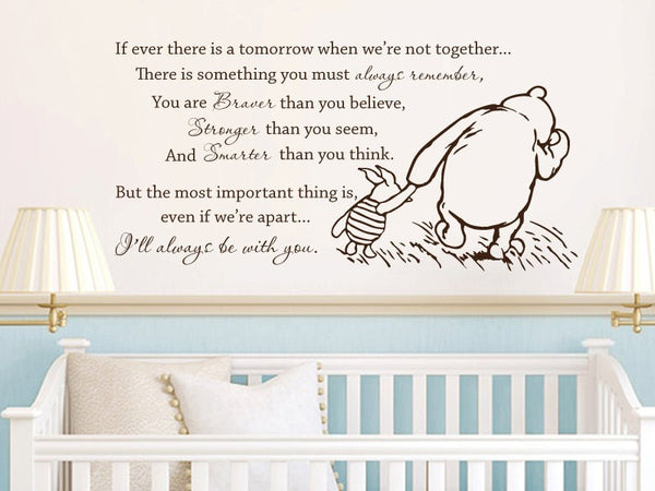 2015 New Vinyl Classic   If Ever There Is A Tomorrow Baby Quote Wall Decal Nursery Wall Stickers Size 101*51cm