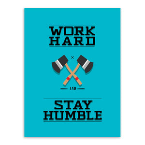 Modern Minimalist Motivational Typography Workhard Humble Axe Quotes Art Prints Poster Wall Picture Canvas Painting Office Decor
