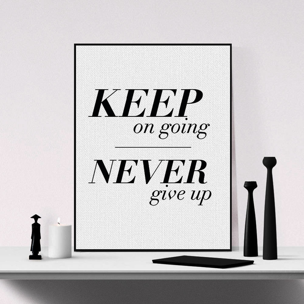 Minimalist Black White Keep Going Inspirational Typography Quote A4 Poster Print Wall Art Living Room Canvas Painting Home Decor