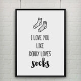 Canvas Art Poster Quote I Love You Like Dobby Loves Socks GREETING CARD, Harry Potter Card, Kids Room Decor, Frame Not included