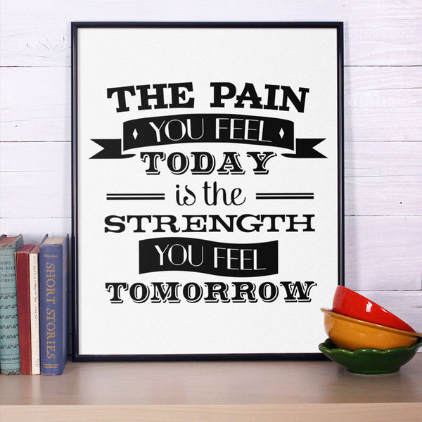 Motivational Print Canvas Poster, The Pain You Feel Today, Fitness Motivation, Inspirational Wall Phrase Art, Frame Not included