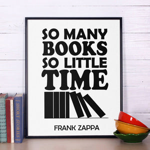 Inspirational So many books, so little time Art Print Canvas Poster, inspirational Quote Library Home Decor, Frame Not included