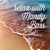 Relax With Mandy Bass: Stress Relief Guided Exercise