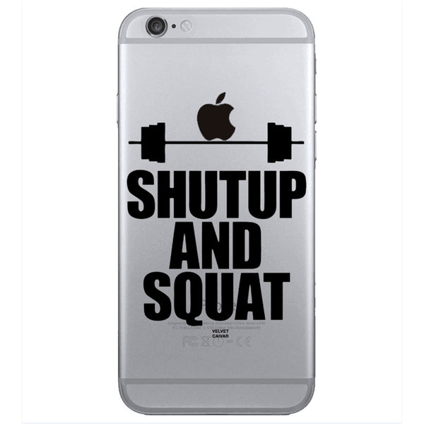 SHUT UP AND SQUAT BARBELL IPHONE CASE