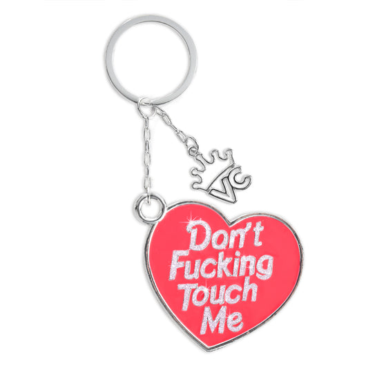Don't Touch Me Keychain