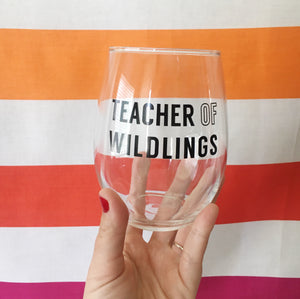 Teacher Of Wildlings Wine Glass