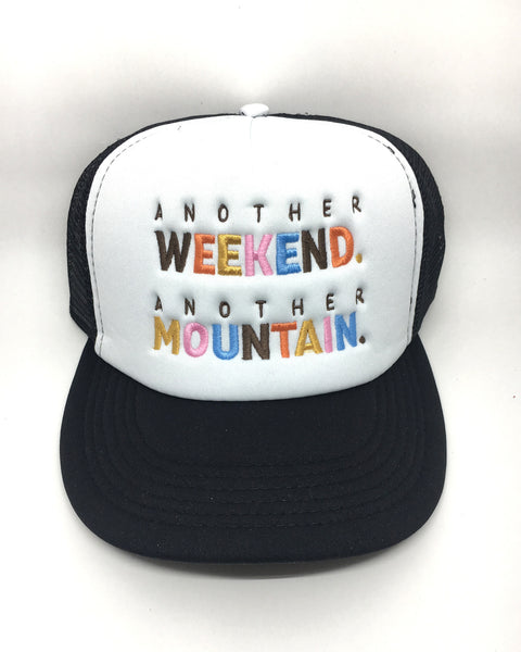 Another Weekend Another Mountain Trucker Hat