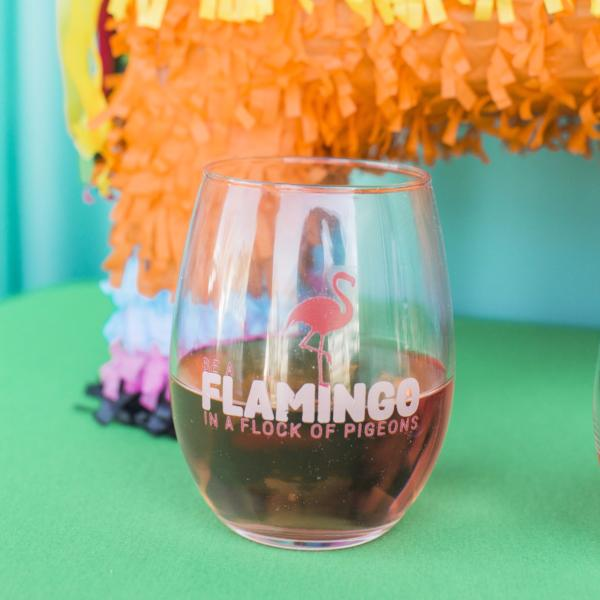 Be A Flamingo In A Flock Of Pigeons Glass